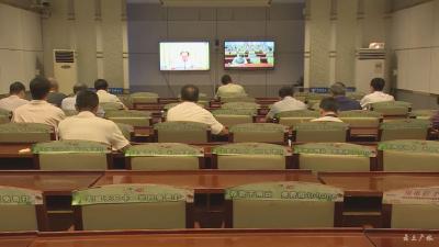 """我市組織收看收聽""""全省梅雨期防汛工作""""視頻會議"""